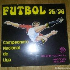 Coleccionismo deportivo: ALBUM CAMPEONATO NACIONAL FUTBOL 75 76 1975 1976. VACIO EDICIONES VULCANO. Lote 79102521