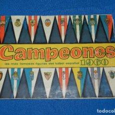 Coleccionismo deportivo: ALBUM CAMPEONES LAS MAS FAMOSAS FIGURAS DEL FUTBOL ESPAÑOL 1960 , EDT BRUGUERA 1959. Lote 82546284