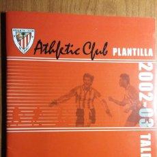 Coleccionismo deportivo: ALBUM ATHLETIC CLUB DE BILBAO - PLANTILLA TEMPORADA 2002 2003 - DEIA. Lote 83615716