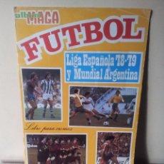 Coleccionismo deportivo: ALBUM MAGA - LIGA ESPAÑOLA 78-79 Y MUNDIAL ARGENTINA - INCOMPLETO 135 CROMOS. Lote 86389312