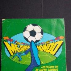 Coleccionismo deportivo: ALBUM LOS MEJORES DEL MUNDO - BOOMER - CON 49 CROMOS DE LOS 80 QUE SE COMPONE.. Lote 88804924