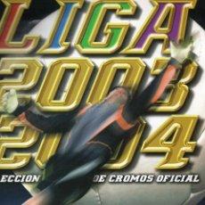 Coleccionismo deportivo: ÁLBUM LIGA 2003 2004. Lote 89629304