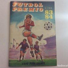 ÁLBUM FÚTBOL PREMIO LIGA 83-84 + SOBRE VACÍO