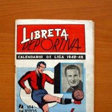 Coleccionismo deportivo: LIBRETA DEPORTIVA - LIGA 1942-1943, 42-43, PRIMERA DIVISIÓN - EDITORIAL CISNE. Lote 98573943