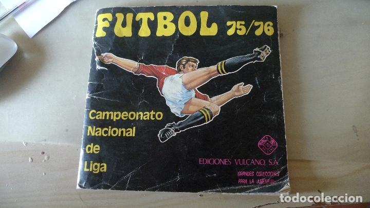 FUTBOL 75/76 DE VULCANO. RARISIMO. COMPLETO (Coleccionismo Deportivo - Álbumes y Cromos de Deportes - Álbumes de Fútbol Incompletos)