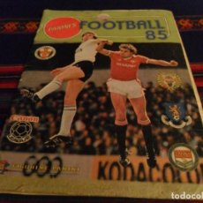 Coleccionismo deportivo: FOOTBALL 85 PREMIER LEAGUE INGLATERRA ESCOCIA 1984 1985 INCOMPLETO PANINI REGALO FOOTBALL 84. RARO!!. Lote 100283963