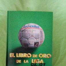 Coleccionismo deportivo: EL LIBRO DE ORO DE LA LIGA 1996-1997 LIBRO ALBUM EDITADO POR LA VERDAD, INCOMPLETO. Lote 101193099
