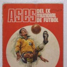 Coleccionismo deportivo: ALBUM ASES DEL IX MUNDIAL DE FUTBOL, MEXICO 1970; DISGRA - LEER DESCRIPCION. Lote 103122491