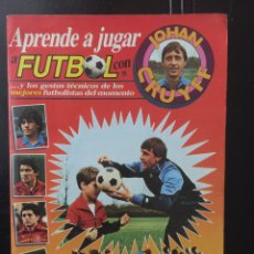 Coleccionismo deportivo: ÁLBUM APRENDE A JUGAR A FÚTBOL CON JOHAN CRUYFF. Lote 103178723