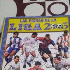 Coleccionismo deportivo: LAS FICHAS DE LA LIGA 2003. MUNDICROMO SPORT. MC. CROMOS. FUTBOL. TRADING CARS. Lote 104691851