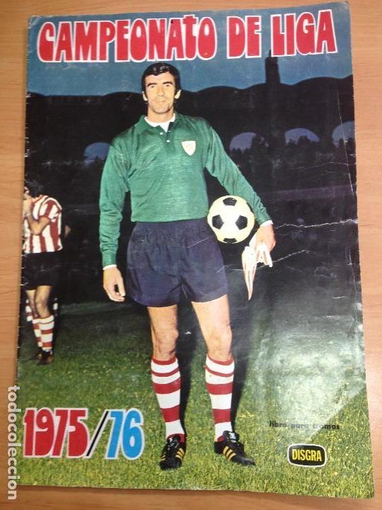 ALBUM INCOMPLETO FUTBOL CAMPEONATO DE LIGA 1975/76 EDITORIAL DISGRA (Coleccionismo Deportivo - Álbumes y Cromos de Deportes - Álbumes de Fútbol Incompletos)