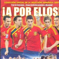 Coleccionismo deportivo: ALBUM ¡A POR ELLOS! SELECCION ESPAÑOLA 2009, PANINI VACIO, NUEVO SIN USAR, VER FOTOS. Lote 109527375