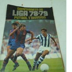 Coleccionismo deportivo: CAMPEONATO DE LIGA 78/79 ALBUM Y CROMOS SUELTOS. Lote 113019963
