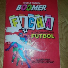 Coleccionismo deportivo: ÁLBUM FICHA A LOS MEJORES DEL FÚTBOL CHICLE FÚTBOL BOOMER . Lote 115555579