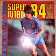 Coleccionismo deportivo: ALBUM SUPER FUTBOL 84 ROLLAN VACIO PLANCHA BUEN ESTADO. Lote 116133186