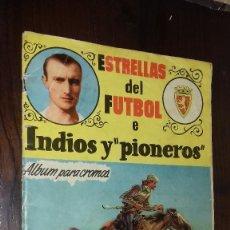 Coleccionismo deportivo: ALBUM ESTRELLAS DEL FUTBOL E INDIOS Y PIONEROS CHOCOLATES DULCINEA. Lote 121343239