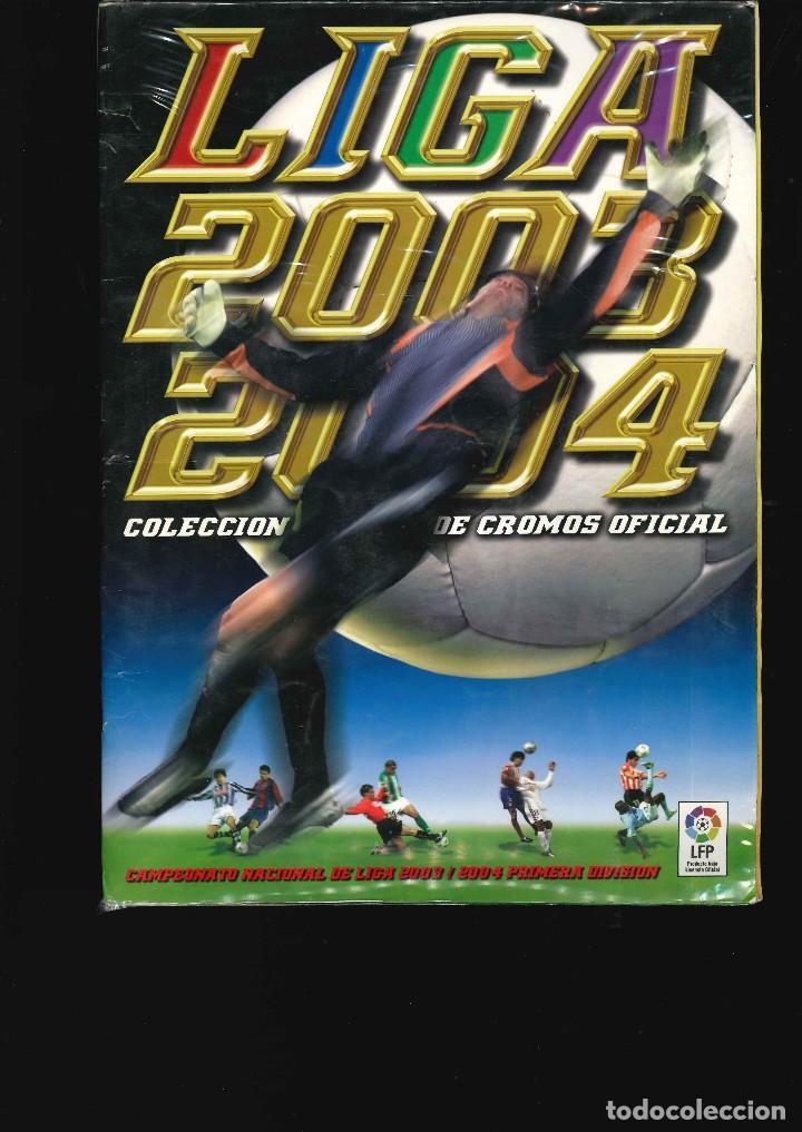 ALBUM DE CROMOS LIGA 2003 -2004 (Coleccionismo Deportivo - Álbumes y Cromos de Deportes - Álbumes de Fútbol Incompletos)