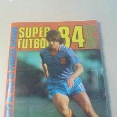 Coleccionismo deportivo: ÁLBUM DE CROMOS SUPER FUTBOL 84 CROMOS ROLLAN MUY BUEN ESTADO 407 CROMOS. Lote 122434351