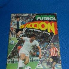Coleccionismo deportivo: ALBUM FUTBOL EN ACCION TEMPORADA 1977 / 78 , FALTAN 140 CROMOS , SEÑALES DE USO. Lote 125743307