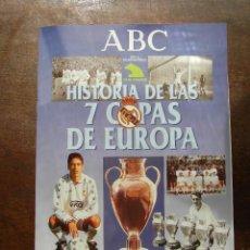 Coleccionismo deportivo: HISTORIA DE LAS 7 COPAS DE EUROPA. REAL MADRID. DIARIO ABC. CON 30 CROMOS. Lote 127160107