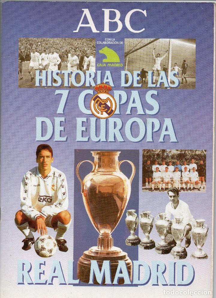 ALBUM HISTORIA DE LAS 7 COPAS DEL REAL MADRID,FALTAN 6 CROMOS (Coleccionismo Deportivo - Álbumes y Cromos de Deportes - Álbumes de Fútbol Incompletos)