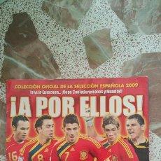 Coleccionismo deportivo: ALBUM CASI PLANCHA A POR ELLOS! SELECCIÓN ESPAÑOLA 2009 PANINI. Lote 130974197