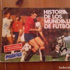 Coleccionismo deportivo: ALBUM DE CROMOS HISTORIA DE LOS MUNDIALES DE FUTBOL (PHOSKITOS 1982). Lote 131634362