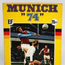 Coleccionismo deportivo: MUNICH 74. X CAMPEONATOS MUNDIALES DE FUTBOL EDICIONES FHER.. Lote 182343705