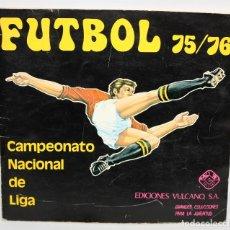 Coleccionismo deportivo: ALBUM FUTBOL 75/76. EDICIONES VULCANO. Lote 132293790