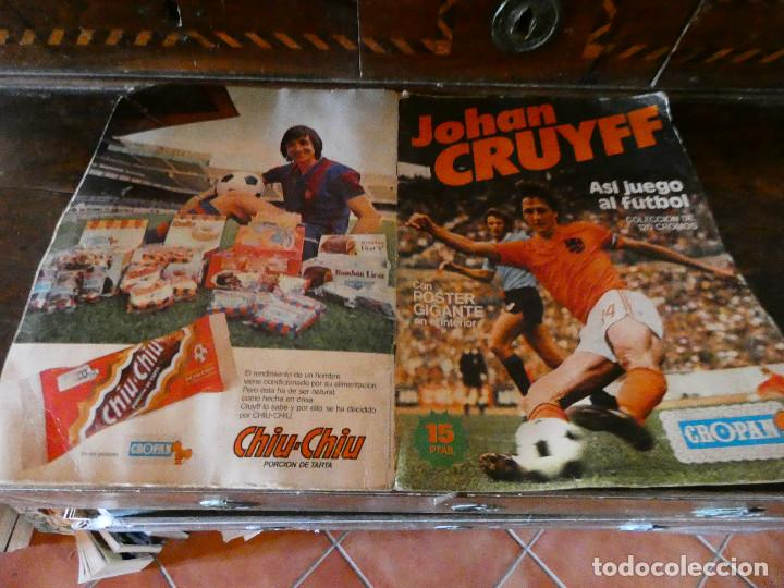 ALBUM DE CROMOS JOHAN CRUYFF ASI JUEGO AL FUTBOL CROPAN AÑOS 70 CON POSTER CENTRAL. (Coleccionismo Deportivo - Álbumes y Cromos de Deportes - Álbumes de Fútbol Incompletos)
