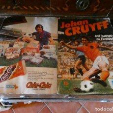 Coleccionismo deportivo: ALBUM DE CROMOS JOHAN CRUYFF ASI JUEGO AL FUTBOL CROPAN AÑOS 70 CON POSTER CENTRAL.. Lote 132991722