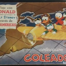 Coleccionismo deportivo: ALBUM GOLEADOR VIAJE CON DONALD A TRAVES DE LAS AMERICAS URUGUAY 1954 WALT DISNEY. Lote 134803002