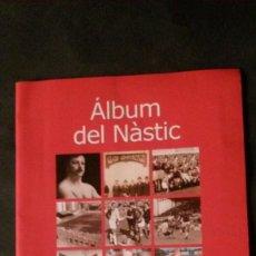 Coleccionismo deportivo: ÁLBUM DEL NÀSTIC-DIARI DE TARRAGONA-2001. Lote 138965414