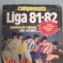 Coleccionismo deportivo: ALBUM EDIC ESTE 81 82 1981 1982 MUY COMPLETO 282 CROMOS CON CARCELEN IDIGORAS PEDRAZA LARRAÑAGA GOÑI. Lote 139006666