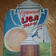 Coleccionismo deportivo: ALBUM - CAMPEONATO DE LIGA 1960 - 61 , EDITORIAL FHER VACIO. Lote 139943026