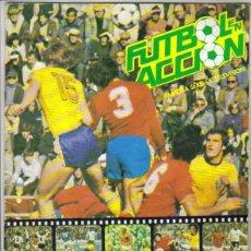 Coleccionismo deportivo: FÚTBOL EN ACCIÓN. - ALBUM DE CROMOS. INCOMPLETO. FALTAN 7 CROMOS.. Lote 140125597