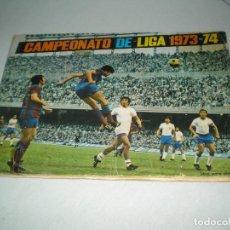 Coleccionismo deportivo: CAMPEONATO DE LIGA 1973-74. Lote 141562346