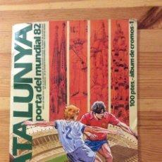 Coleccionismo deportivo: ALBUM CATALUNYA PORTA DEL MUNDIAL 82 VACIO CROMOS FUTBOL. Lote 146180366