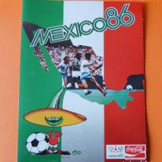 Coleccionismo deportivo: MEXICO 86 - ALBUM TRIPTICO VACÍO - MUNDIAL FUTBOL - SELECCION ESPAÑOLA - COCA COLA. Lote 155141697