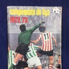 Coleccionismo deportivo: ÁLBUM CROMOS FÚTBOL CAMPEONATO LIGA 1972 73 COLECCION 288 CROMOS GIGANTES JUGADORES 1ª DIVISIÓN . Lote 150358898