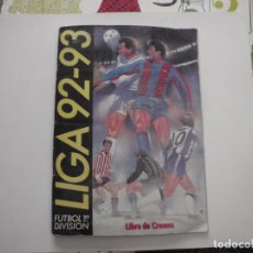 Coleccionismo deportivo: ALBUM DE CROMOS DE FÚTBOL EDICIONES ESTE 1992-93. CASI COMPLETO.. Lote 150814542