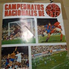 Coleccionismo deportivo: ALBUM CAMPEONATOS NACIONALES DE FUTBOL 1971 - 1972, 71 - 72. TIENE 240 CROMOS.. Lote 150956818