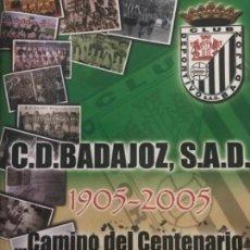 Coleccionismo deportivo: RARO ÁLBUM FUTBOL C.D. BADAJOZ CENTENARIO - EQUIPO YA DESAPRECIDO. Lote 155814318