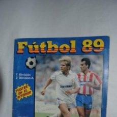 Coleccionismo deportivo: ALBUM FUTBOL 89 . Lote 157861266