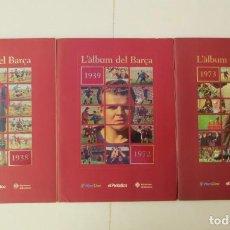 Collectionnisme sportif: COLECCIÓN DE CROMOS: L'ÀLBUM DEL BARÇA (1899-1938; 1939-1972; 1973-1999). Lote 157942258