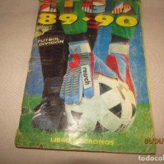 Coleccionismo deportivo: ANTIGUO ALBUM DE FUTBOL 1ª DIVISIÓN LIGA 89 - 90 DE EDICIONES ESTE. Lote 159364202