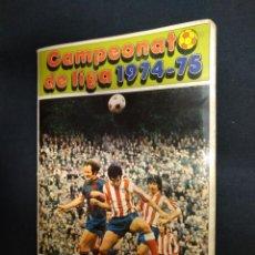 Coleccionismo deportivo: ALBUM DE CROMOS - CAMPEONATO DE LIGA 1974 1975 - 74 75 - CON 340 CROMOS - FHER. Lote 162588762