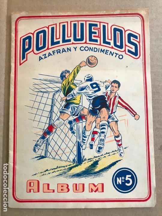 ALBUM DE CROMOS DE FUTBOL POLLUELOS 5 CON 47 CROMOS (Coleccionismo Deportivo - Álbumes y Cromos de Deportes - Álbumes de Fútbol Incompletos)
