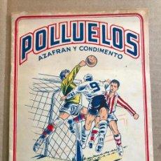Coleccionismo deportivo: ALBUM DE CROMOS DE FUTBOL POLLUELOS 5 CON 47 CROMOS. Lote 162806098