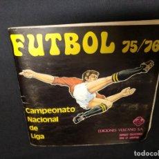 Coleccionismo deportivo: ALBUM - FUTBOL 75 76 - 1975 1976 - CAMPEONATO NACIONAL DE LIGA - 315 CROMOS PEGADOS - VULCANO. Lote 163872014